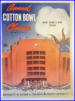1949 Cotton Bowl Oregon Vs SMU Football Program