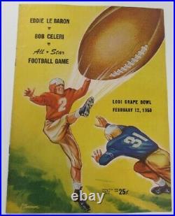 1950 Lodi Grape Bowl Program Eddie Le Baron v Bob Celeri All Star Game Ex+ 68867